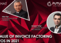PodChats for FutureCFO: The value of invoice factoring to CFOs in 2021