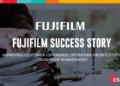 Fujifilm success story