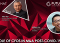 PodChats for FutureCFO: The role of CFOs in M&A post-COVID-19